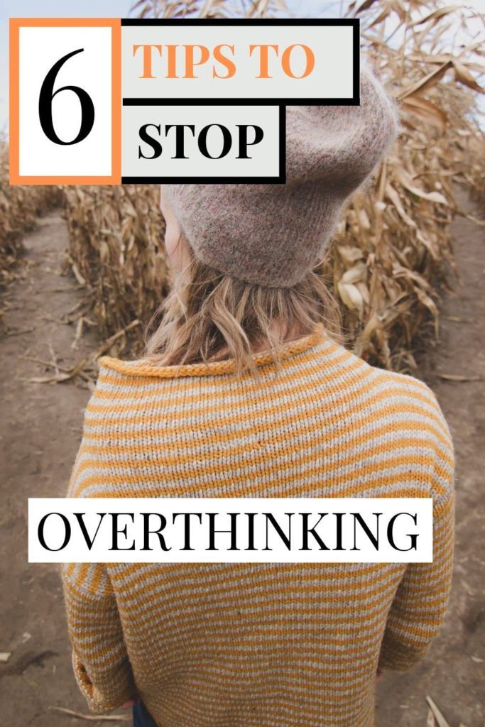 Do you find your brain going into a loop when you're making an important decision? Do you constantly doubt the choices you've made? It's time to read these 6 tips to stop overthinking everything you do...#overthinking #mindfulness