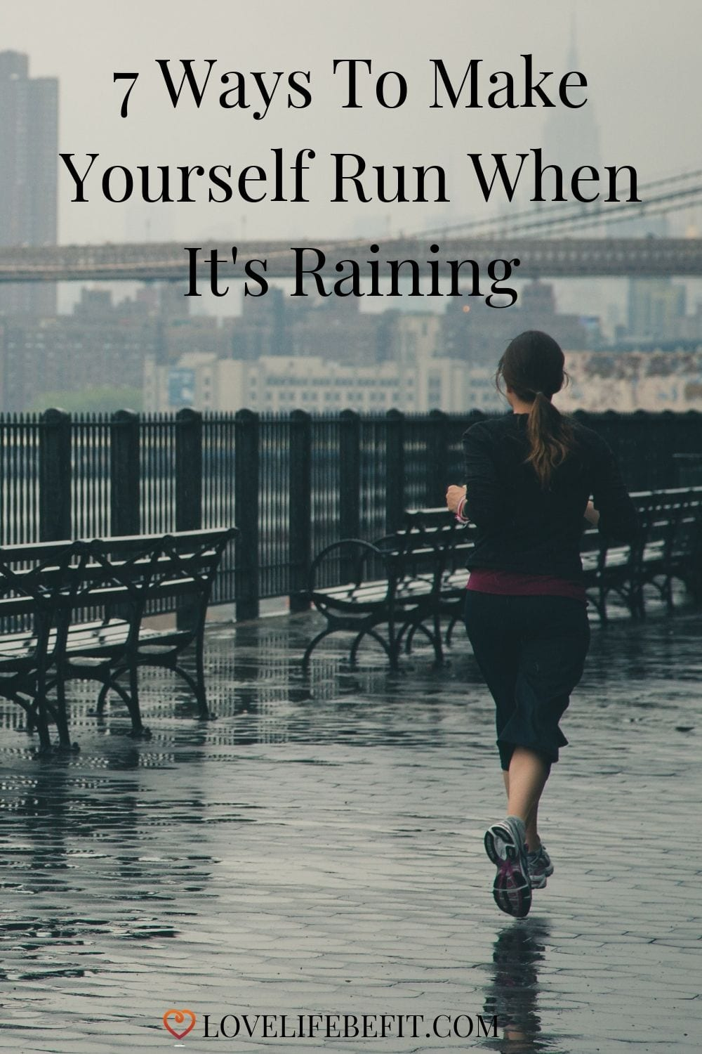 It\'s not that you don\'t like running, it\'s just the thought of making yourself go out when it\'s wet. Especially when it\'s supposed to be summer and you thought you\'d be running into the sunset. Here\'s a few tips to get out the door when it\'s really wet. #running