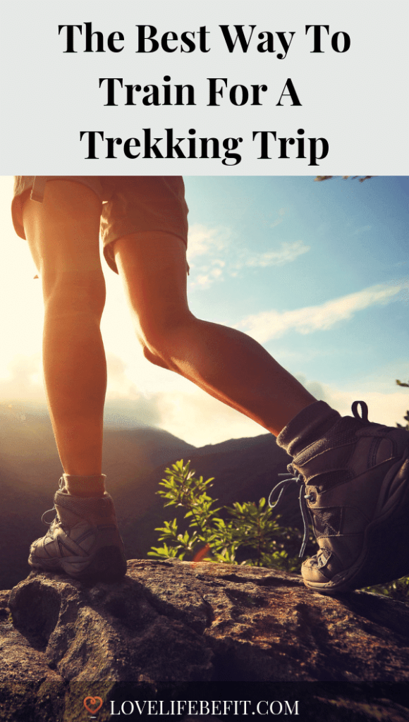 Your holiday's approaching and you've arranged to go trekking. The last time you set foot on a mountain was six months ago. How do you get in shape FAST. #trekking #fitness #trekkingtips