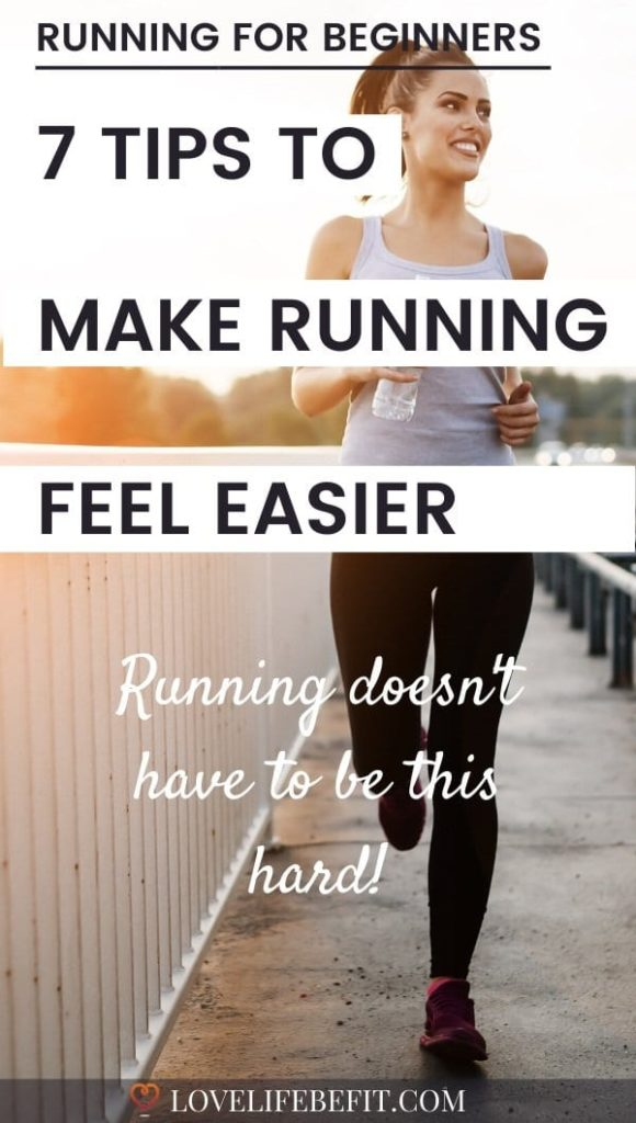 7 Tips To Make Running Feel Easier