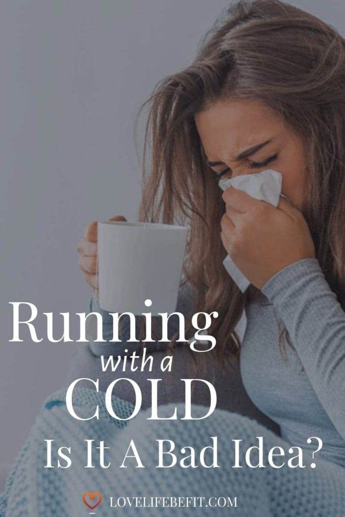 Is running with a cold a bad idea? It's tempting when you're following a training plan to try and run through it. Find out if it's safe to run with a cold. #runningtips #runningforbeginners #running