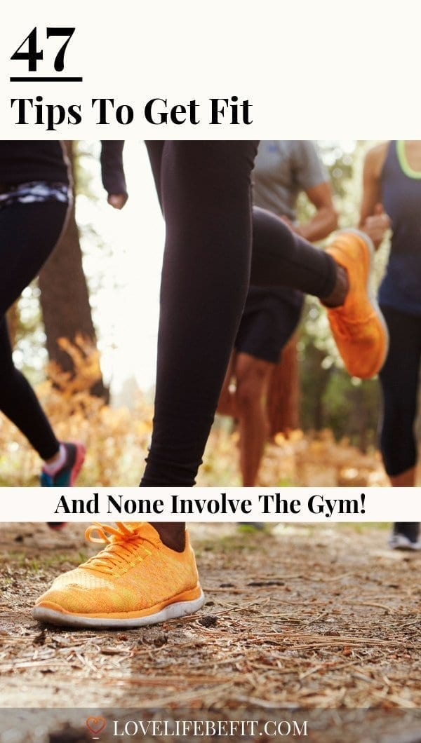 Hate the gym but still want to get fit? Follow these tips on how to get fit while having fun. Make exercise an enjoyable part of your daily life. #fitnesstips #fitness #running #yoga #hiking