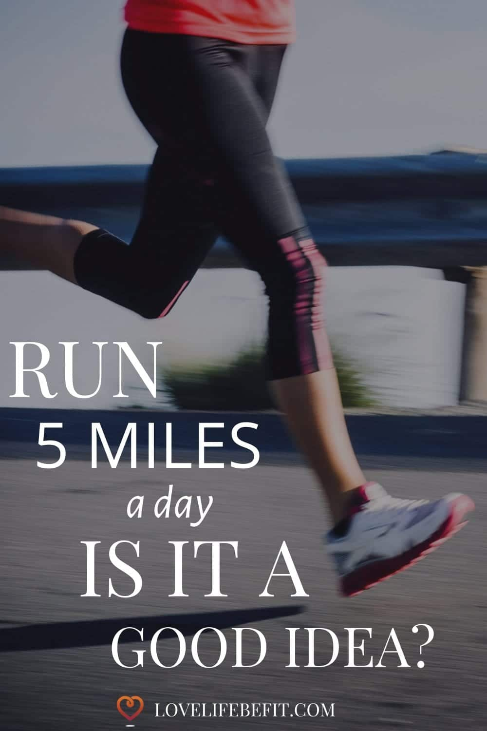 Is it a good idea to run 5 miles a day? Or will it leave you chronically injured doing nothing for your weight loss or fitness? Find out more...#running #runningforbeginners #runningtips