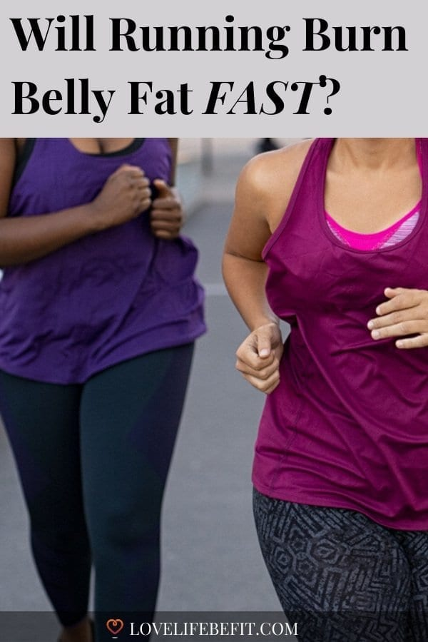 Looking for a toned abdomen or worried about your health? Wondering will running burn belly fat fast? It will certainly help. Read on to find out more... #running #fitness #runningforbeginners