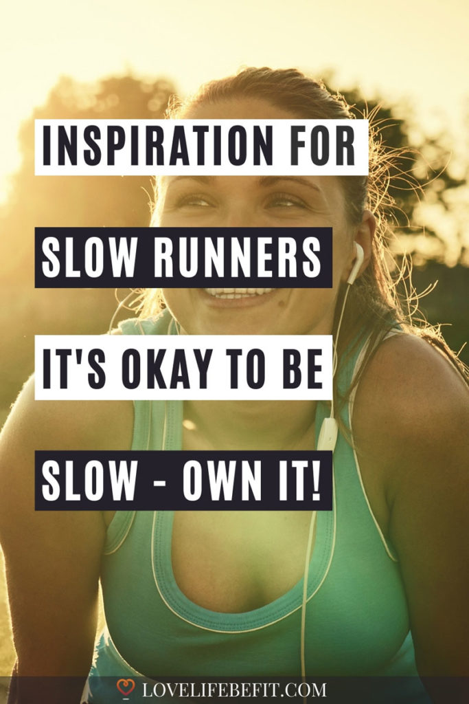 inspiration for slow runners